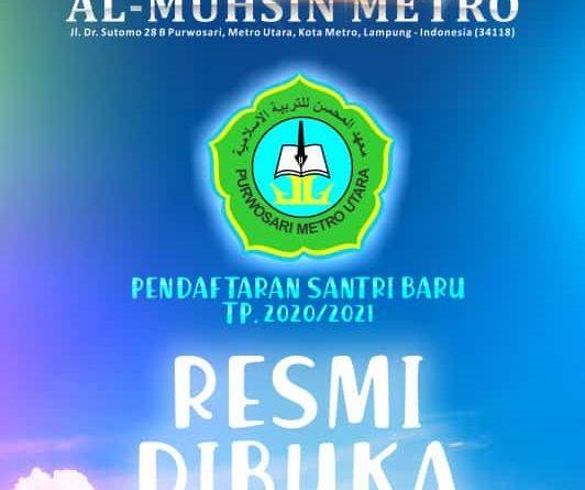Pendaftaran Santri Baru Al Muhsin Metro 2020 Sudah Dibuka