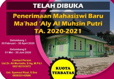 INFO PENDAFTARAN MAHASISWI BARU MA'HAD 'ALY AL MUHSIN 2020